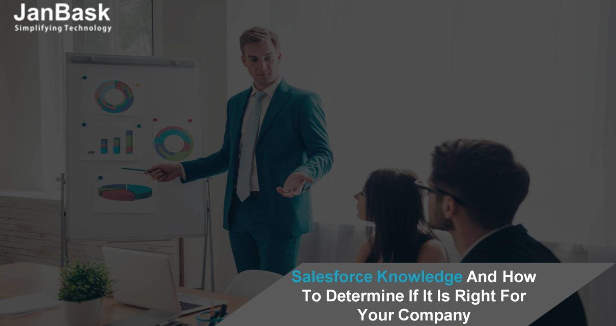 Salesforce Knowledge And How To Determine If It Is Right For Your Company?