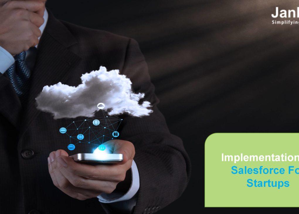 Implementation of Salesforce for Startups
