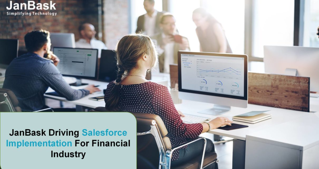 JanBask Driving Salesforce Implementation for Financial Industry