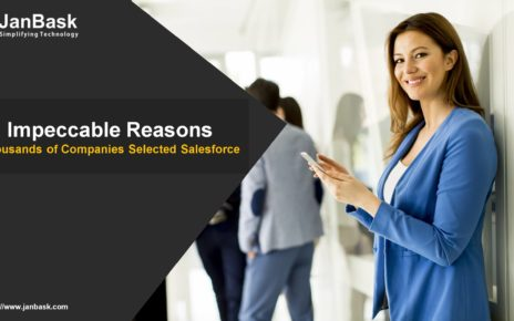 Impeccable Reasons for Which Thousands of Companies Selected Salesforce