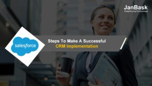 Steps To Make A Successful CRM Implementation