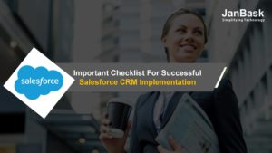 Important Checklist For Successful Salesforce CRM Implementation