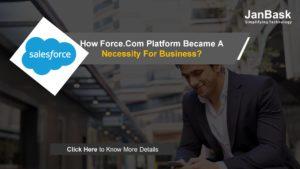 How Force.Com Platform Became A Necessity For Business?