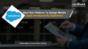 Next Gen platform to design mobile apps introduced by Salesforce