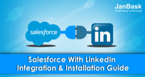 How to integrate LinkedIn & Salesforce successfully