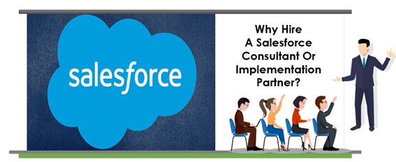 Hire Salesforce Implementation Partner to Increase your Business ROI