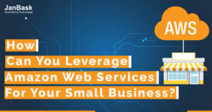 Amazon Web Services For Your Small Business?