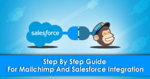 Mailchimp and Salesforce Integration