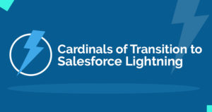 Cardinals of Transition to Salesforce Lightning