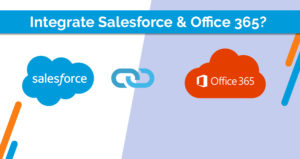 How to Integrate Salesforce and Office 365?