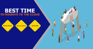 Best Time To Upgrade Your Small Business To The Cloud