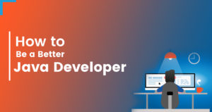How to Become a Successful Java Developer?
