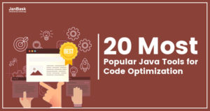 Top 20 Most Popular Java Tools for Code Optimization