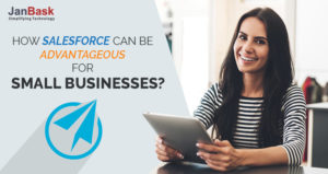 How Salesforce can be Advantageous for Small Businesses