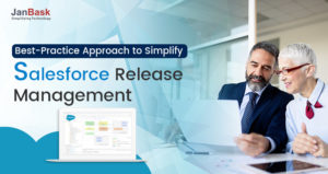 What is the Best-Practice Approach to Simplify Salesforce Release Management?