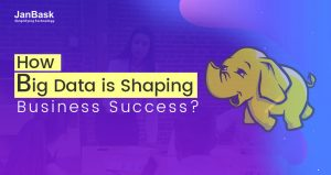 How Big Data is Shaping Business Success?