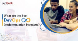 What are the Best DevOps Implementation Practices?