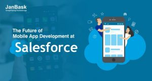 What is the Future of Salesforce Mobile Applications?