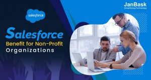 What are the Benefits of Salesforce Nonprofit Cloud?