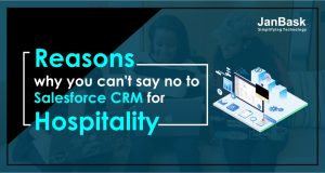 Reasons why you can't say no to Salesforce CRM for hospitality