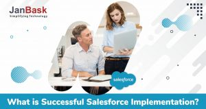 What is Successful Salesforce Implementation?