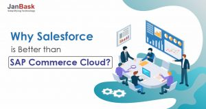 Why Salesforce is Better than SAP Commerce Cloud?